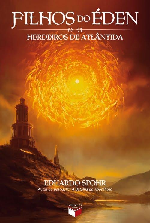 Herdeiros de Atlântida [Filhos do Éden #1], de Eduardo Spohr