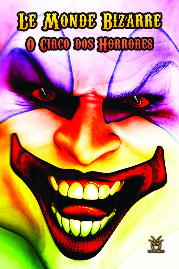 le-monde-bizarre-o-circo-dos-horrores-capa