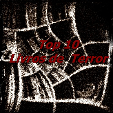 TOP 10: LIVROS DE TERROR 2012