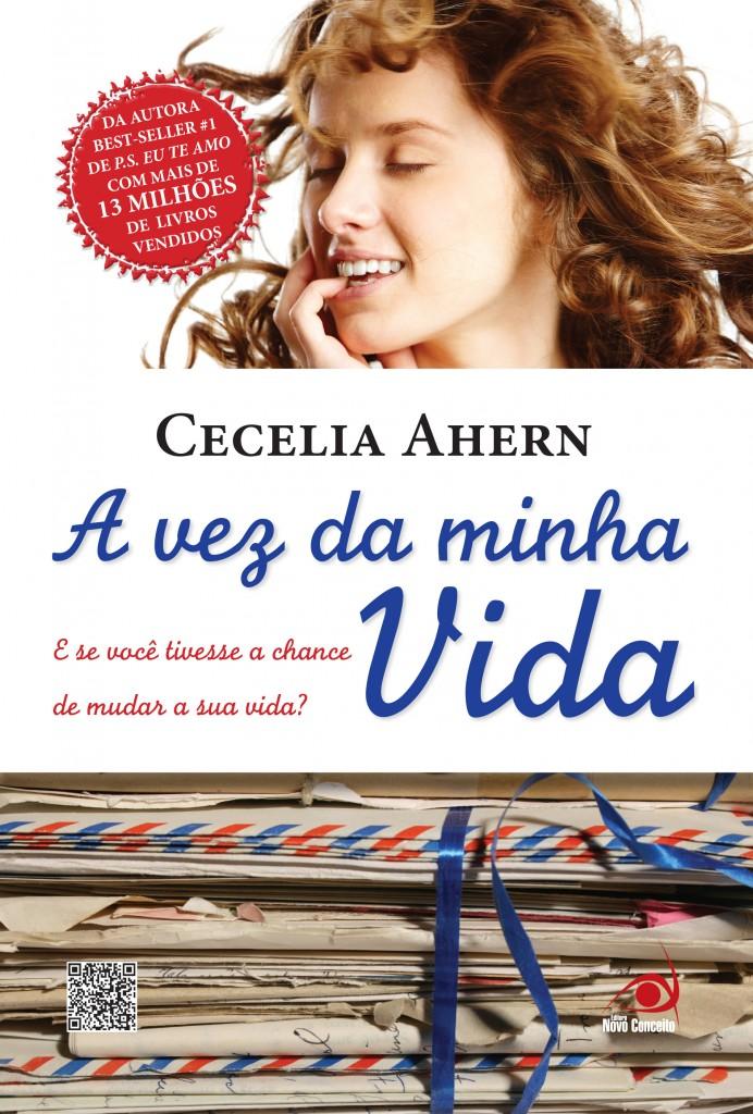 Capa: A VEZ DA MINHA VIDA da Cecelia Ahern!