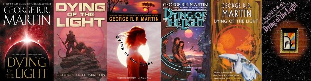 A Morte da Luz é um livro velhinho. Sua primeira edição é de 1977 e por isso muitas das capas originais são bem retrôs.