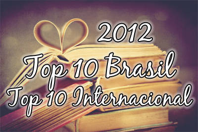 2012 - Top 10 Brasil / Top 10 Internacional