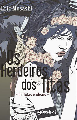 Vol. I - De Lutas e Ideais