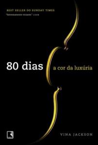 Capa: 80 DIAS - A COR DA LUXURIA