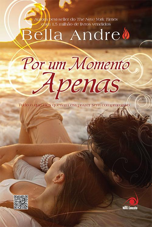"""Belíssima capa e edição de """"POR UM MOMENTO APENAS""""!"""