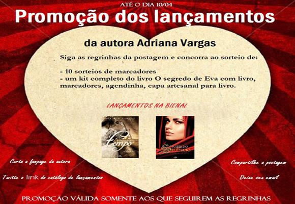 Promoção dos lançamentos da autora Adriana Vargas