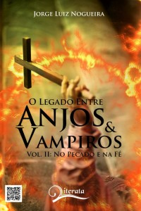 Capa: O LEGADO ENTRE ANJOS E VAMPIROS  VOL II