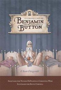 O Curioso Caso de Benjamin Button -Versão em Quadrinhos - Editora Ediouro
