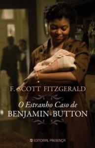 O Curioso Caso de Benjamin Button - Editora Presença