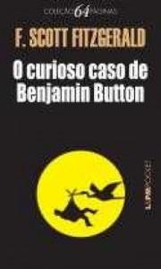 O Curioso Caso de Benjamin Button - Editora L&PM Pocket
