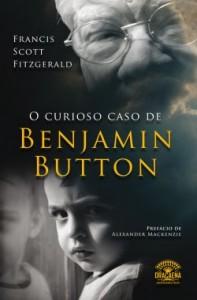 O Curioso Caso de Benjamin Button - Editora Dracaena