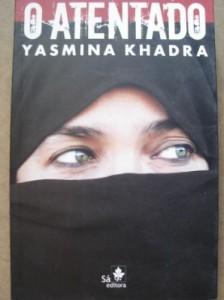 livro-o-atentado-yasmina-khadra_MLB-O-103304513_2253