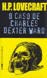 O_CASO_DE_CHARLES_DEXTER_WARD_1229723482P