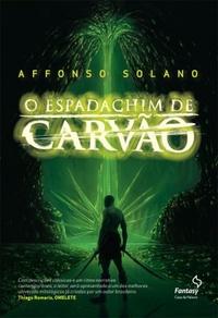 O_ESPADACHIM_DE_CARVAO_