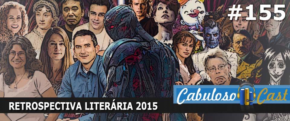 CabulosoCast #155 – Retrospectiva Literária 2015