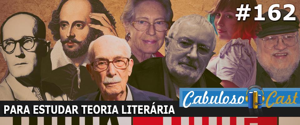 CabulosoCast #162 – Para Estudar Teoria Literária