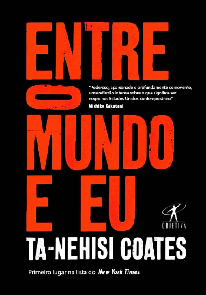 Resenha] Entre o Mundo e Eu de Ta-Nehisi Coates | Leitor Cabuloso