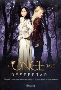 DESPERTAR_A_ONCE_UPON_A_TIME_TALE