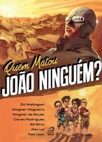 QUEM_MATOU_JOAO_NINGUEM_1400178892B