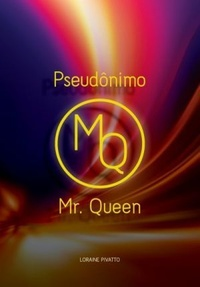 PSEUDONIMO_MR_QUEEN