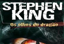 """Recorte da capa do livro Os olhos do Dragão, em branco com letras grandes na parte superior o nome do autor """"Stephen King"""" e logo abaixo em amarelo o titulo do livro """"Os Olhos do Dragão"""""""
