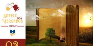 """Vitrine do podcast Boteco dos Versados. Tem uma coluna lateral à esquerda, com a logo do podcast (uma caneca de chopp e um livro), o nome do podcast, a logo do site Leitor Cabuloso e abaixo o número do episódio 03. Em destaque, um imenso livro aberto em pé fazendo um """"V"""". Dentro do livro há uma árvore com uma pequena cadeira. Ao fundo um milharal e um pôr-do-sol. Escrito em cima está """"Amizade e Livros""""."""