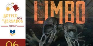"""Vitrine do podcast Boteco dos Versados. Tem uma coluna lateral à esquerda, com a logo do podcast (uma caneca de chopp e um livro), o nome do podcast, a logo do site Leitor Cabuloso e abaixo o número do episódio 11. Em destaque, um recorte da capa do livro """"Limbo"""". Na parte de cima da imagem, o título do livro bem grande escrito em amarelo. Na frente, dois crânios de aves, parecem ser corvos. O fundo é preto, com várias mãos que parecem que estão vindo nos agarrar."""
