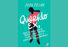 [Resenha] Querido ex – Juan Jullian