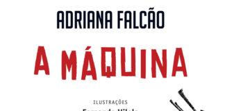[Resenha] A Máquina – Adriana Falcão