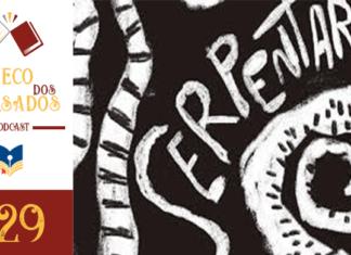 Boteco dos Versados 29 – Serpentário