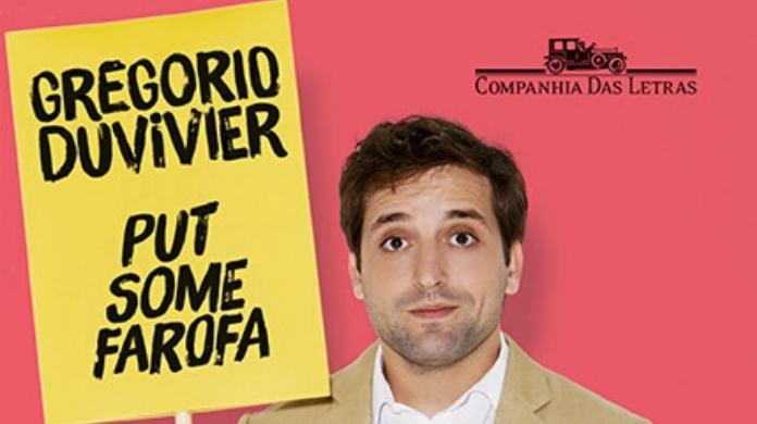 [Resenha] Put Some Farofa – Gregorio Duvivier