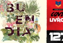 Covil de Livros 127 – Cem anos de solidão