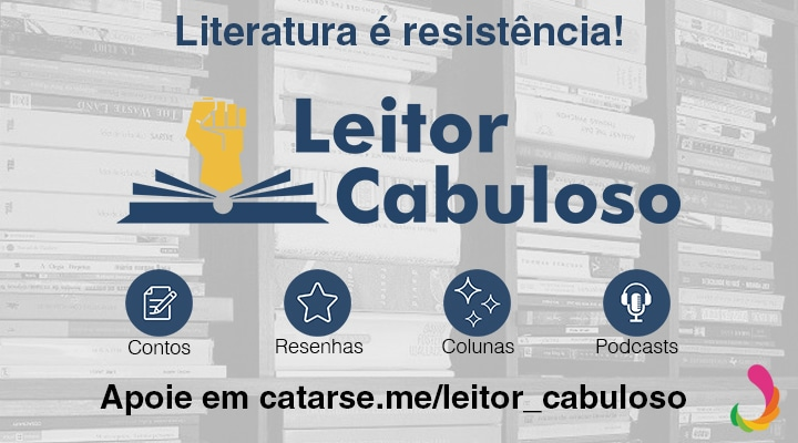 Apoie o Leitor Cabuloso