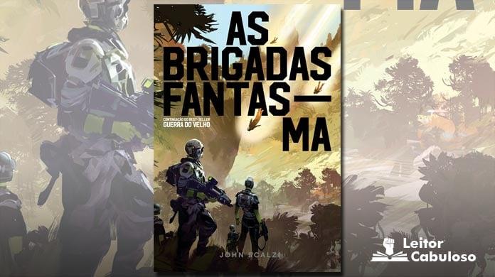 [Resenha] As Brigadas Fantasma – John Scalzi
