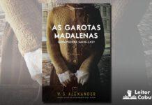 [Resenha] As Garotas Madalenas – V. S. Alexander