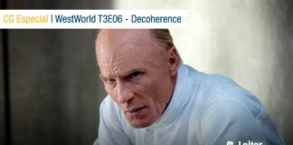 CG Especial – WestWorld T03E06: Decoherence