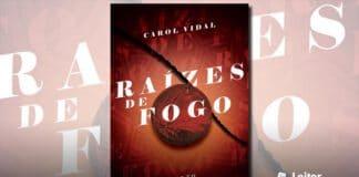 [Resenha] Raízes de Fogo – Carol Vidal