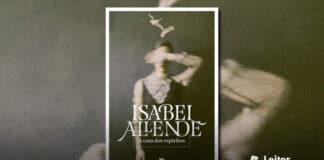 [Resenha] A Casa dos Espíritos – Isabel Allende