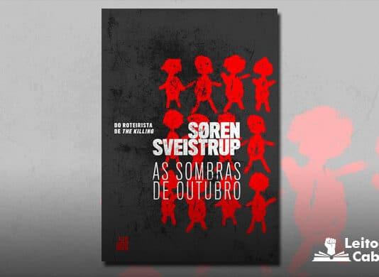 [Resenha] As Sombras de Outubro – Søren Sveistrup