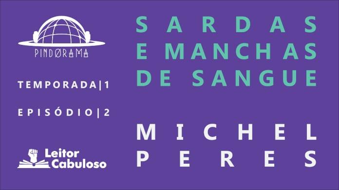 Imagem de capa. Sardas e Manchas de Sangue. Michel de Peres. Pindorama. T01E02