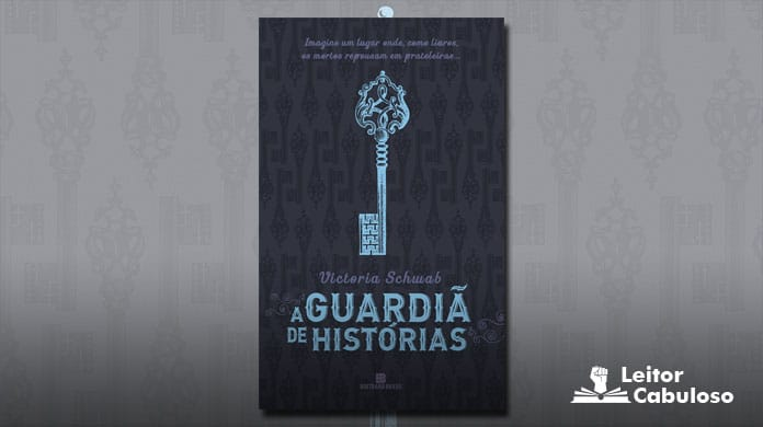 [Resenha] A Guardiã de Histórias – Victoria Schwab