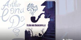 [Resenha] O Cão dos Baskerville – Arthur Conan Doyle