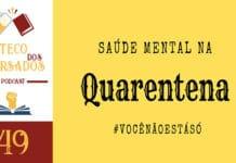 Boteco dos Versados 49 - Saúde Mental na Quarentena