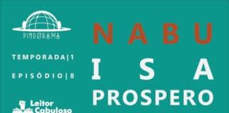 Pindorama T01E08 – Nabu