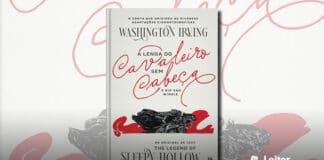 Resenha A Lenda do Cavaleiro sem Cabeça – Washington Irving