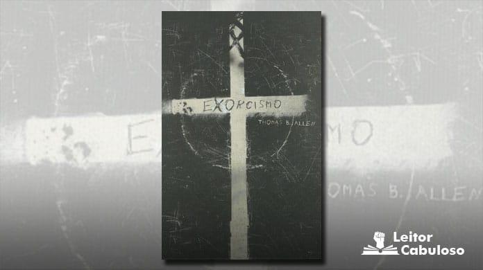 [Resenha] Exorcismo – Thomas B. Allen