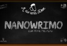 Mais Uma Dose 13 - Nanowrimo