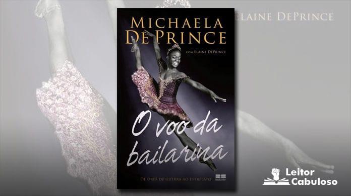 [Resenha] O Voo da Bailarina - Michaela de Prince