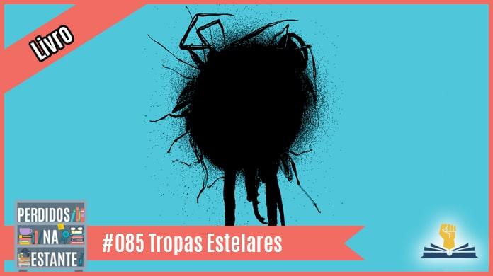 Perdidos 085 – Tropas Estelares de Robert Heinlein