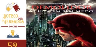 Boteco dos Versados 52 - Demolidor: O Homem Sem Medo